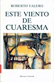 img - for Este Viento De Cuaresma (Coleccion Caniqui) book / textbook / text book