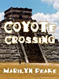 img - for Coyote Crossing book / textbook / text book