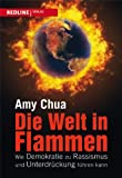 Die Welt in Flammen (3868813179) by Amy Chua