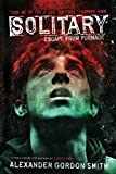 img - for Solitary: Escape from Furnace 2 book / textbook / text book