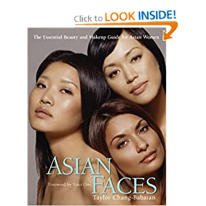 Asian Faces: The Essential Beauty and Makeup Guide for Asian Women e-book