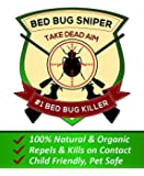Organic Bed Bug Killer Spray Trusted By The Pros - Powerful Formula Quickly Kills BedBugs - Maximum Protection. Bed Bug Sniper By EcoGanic Uses The Magic Of Nature To Rid Your Home Of Bed Bugs and Protects Your Family From Bed Bug Bites. 100% Satisfaction Guarantee. 1 Pint