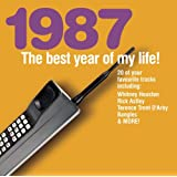 The Best Year Of My Life: 1987