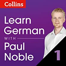 Learn German with Paul Noble, Part 1: German Made Easy with Your Personal Language Coach (       UNABRIDGED) by Paul Noble Narrated by Paul Noble