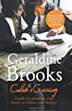 img - for Caleb's Crossing by Brooks. Geraldine ( 2012 ) Paperback book / textbook / text book