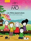 Madame Mo : Les fêtes japonaises, histoires, recettes et petits bricolages...