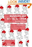 Museums and Social Activism: Engaged...
