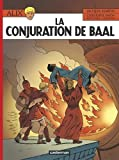 img - for Alix: Alix 30/LA Conjuration De Baal by Jacques Martin (2011-11-09) book / textbook / text book