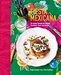 Fiesta Mexicana: Die besten Rezepte f...