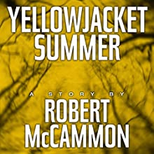 Yellowjacket Summer (       UNABRIDGED) by Robert McCammon Narrated by Kevin T. Collins