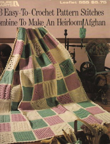 Crochet Stitches Made Easy : 63 Easy-To-Crochet Pattern Stitches Combine to Make An Heirloom Afghan ...
