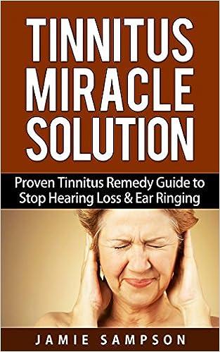 Ear ringing tinnitus solutions