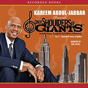 Basketball Comes to Harlem: On the Shoulders of Giants, Volume 3 | [Kareem Abdul-Jabbar]