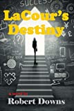 img - for LaCour's Destiny book / textbook / text book