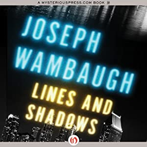 Lines and Shadows | [Joseph Wambaugh]