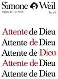 Attente de Dieu (French Edition) (2213015619) by Weil, Simone