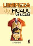 Limpeza do Fígado e da Vesícula - 9788537005309
