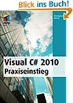 Visual C# 2010 Praxiseinstieg