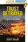 Trust Betrayed: Barack Obama, Hillary...