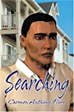 Searching (1591290686) by Carmen Anthony Fiore