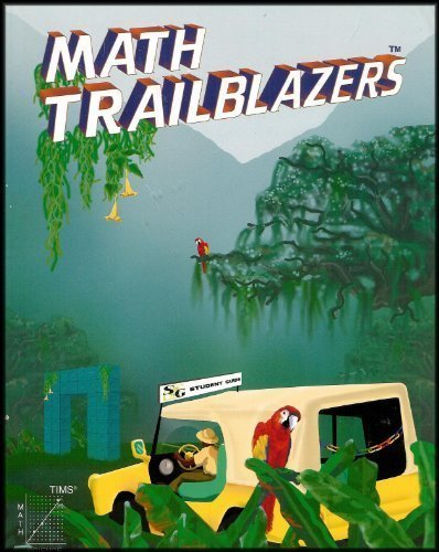 Math Trailblazers: A Mathematical Journey Using Science & Language Arts - Student Guide
