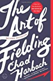 Image of The Art of Fielding: A Novel (Edition Reprint) by Harbach, Chad [Paperback(2012£©]