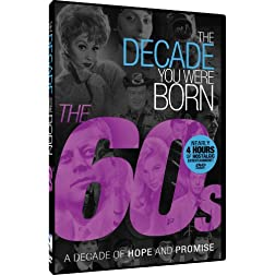 The Decade You Were Born - 1960s