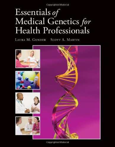 Essentials Of Medical Genetics For Health Professionals...