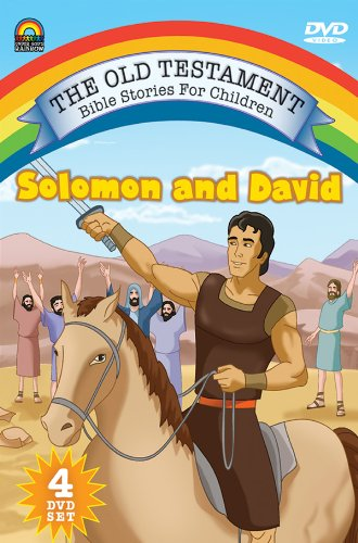 The Old Testament Bible Stories for Children: Solomon and David