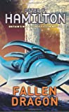 Fallen Dragon (0330480065) by Hamilton, Peter F.