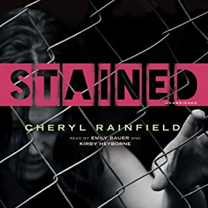 Stained | [Cheryl Rainfield]