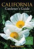 California Gardener's Guide Volume II (Gardener's Guides)