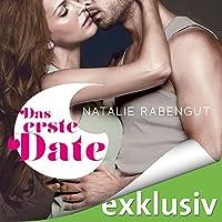 Das erste Date Hörbuch von Natalie Rabengut Gesprochen von: Emilia Wallace
