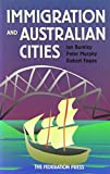 img - for Immigration and Australian Cities by Ian Burnley (1997-08-01) book / textbook / text book