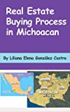 img - for Real Estate Buying Process In Michoacan book / textbook / text book