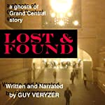 Lost & Found: A Ghosts of Grand Central Story | Guy Veryzer