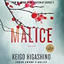 Malice: Kyoichiro Kaga, Book 4 (       UNABRIDGED) by Keigo Higashino Narrated by Jeff Woodman