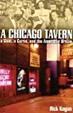 A Chicago Tavern: A Goat, a Curse, and the American Dream.