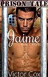 How it Works: Jaime (Prison Tale)
