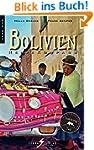 Bolivien Reisekompass. Nah dran: Mit...
