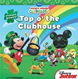 Mickey Mouse Clubhouse Top o' the Clubhouse: Includes Stickers! (Disney Mickey Mouse Clubhouse)