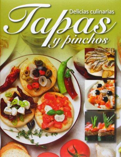 Tapas Y Pinchos. Delicias Culinarias (Con Lazo)