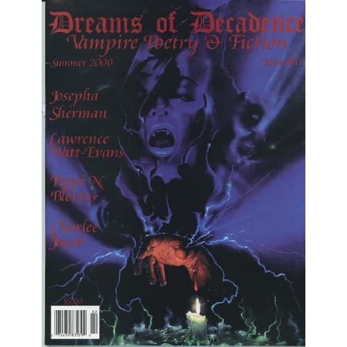 Dreams of Decadence #11 Summer 2000 Vampire Poetry and Fiction