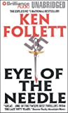 Ken Follett Eye of the Needle (Brilliance Audio on Compact Disc)