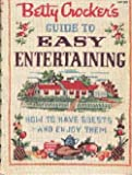 img - for Betty Crocker's Guide to Easy Entertaining [How to Have Guests--And Enjoy Them] book / textbook / text book