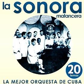 La Mejor Orquesta de Cuba. 20 Temas: Sonora Matancera: MP3 Downloads