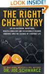 The Right Chemistry: 108 Enlightening...