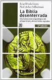 img - for La Biblia Desenterrada (Spanish Edition) book / textbook / text book