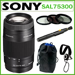 Sony Alpha SAL75300 75-300mm f/4.5-5.6 Compact Super Telephoto Zoom Lens for Sony Alpha Digital SLR Cameras + Accessory Kit