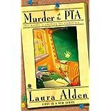 Murder at the PTA ~ Laura Alden